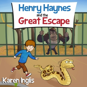 Henry Haynes and the Great Escape Karen Inglis_ACX Cover Final