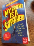 Photo of book 'My Brother Is A Superhero'