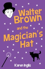 Image of Walter Brown and the Magician's Hat book cover