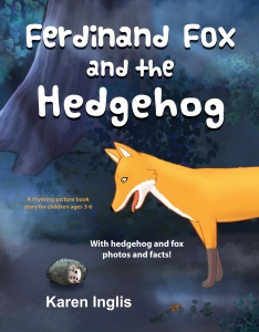 Front cover of Ferdinand Fox and the hedgehog by Karen Inglis