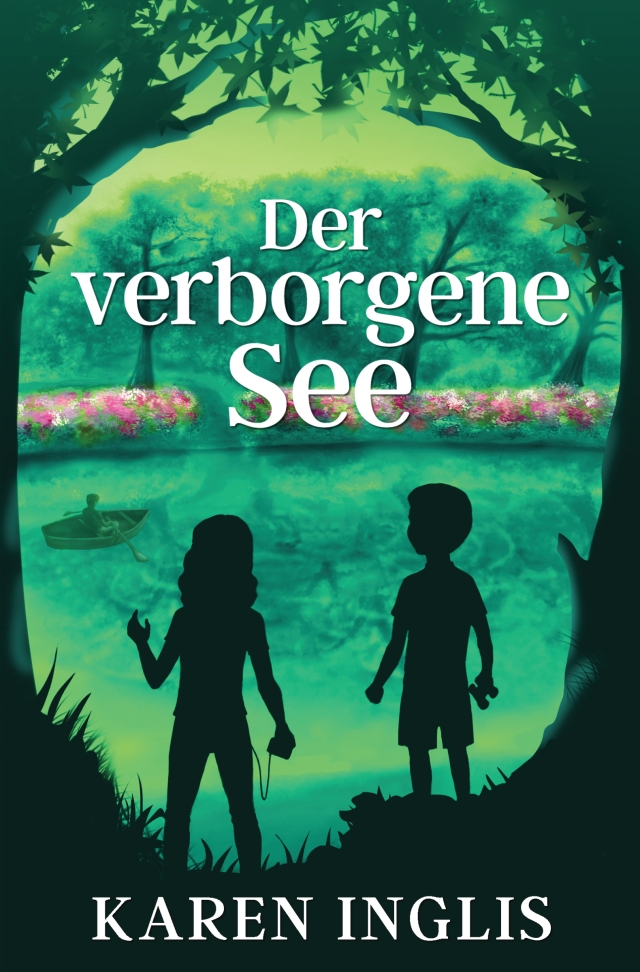 Der verborgene See - The Secret Lake by Karen Inglis (German edition)